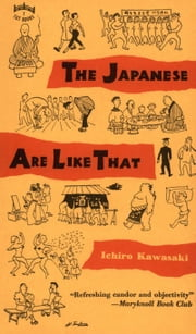 The Japanese Are Like That ebook by Ichiro Kawasaki
