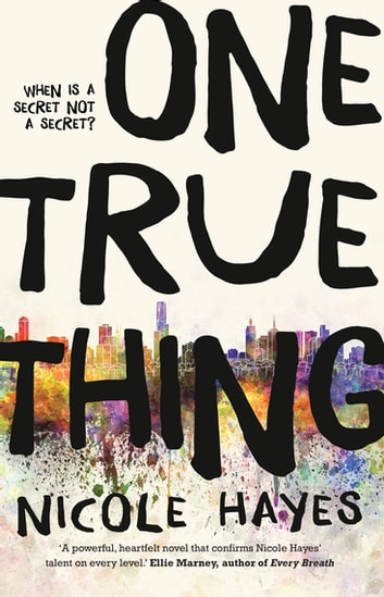 One True Thing ebook by Nicole Hayes