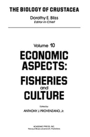 Economic Aspects: Fisheries and Culture ebook by Provenzano, Anthony Jr.