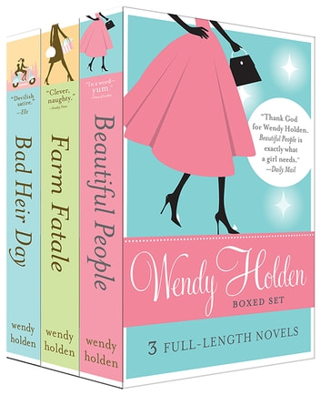 Wendy Holden Boxed Set ebook by Wendy Holden