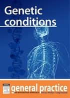 Genetic Conditions ebook by Kerryn Phelps,Craig Hassed