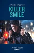 Killer Smile (Mills & Boon Heroes) ekitaplar by Marilyn Pappano