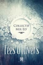 Fées d'hivers ebook by Collectif
