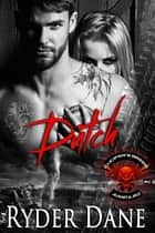 Dutch - (Lucifer's Breed MC Book 4) ebook by Ryder Dane