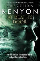 At Death's Door ebook by Sherrilyn Kenyon
