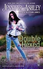 Double Hexed ebook by Allyson James,Jennifer Ashley