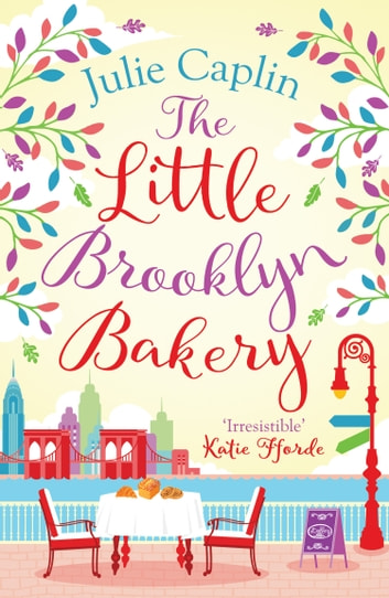 The Little Brooklyn Bakery (Romantic Escapes, Book 2) ebook by Julie Caplin