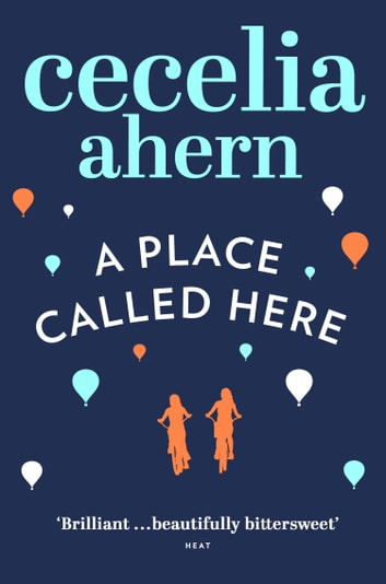 A Place Called Here ebook by Cecelia Ahern