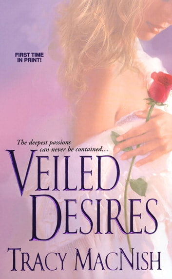 Veiled Desires ebook by Tracy MacNish