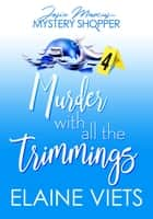 Murder with All the Trimmings eBook by Elaine Viets
