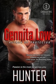 HUNTER - CROSSFIRE SEALS, #2 ebook by Gennita Low