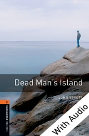 Dead Man's Island - With Audio, Oxford Bookworms Library ebook by John Escott
