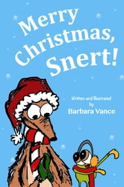 Merry Christmas, Snert! ebook by Barbara Vance