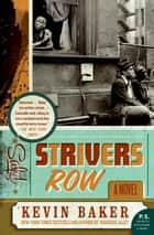 Strivers Row ebook by Kevin Baker