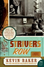Strivers Row - A Novel ebook by Kevin Baker