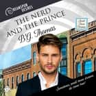 The Nerd and the Prince audiobook by B.G. Thomas