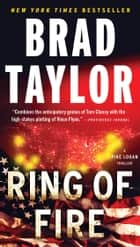 Ring of Fire ebook by Brad Taylor