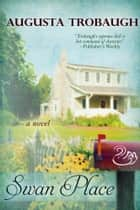 Swan Place ebook by Augusta Trobaugh