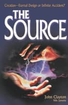 The Source ebook by John Clayton