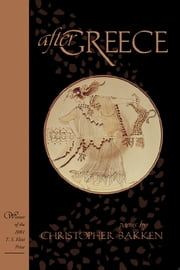 After Greece ebook by Christopher Bakken