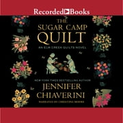 The Sugar Camp Quilt audiobook by Jennifer Chiaverini