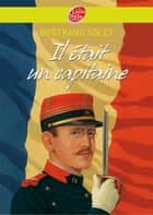 Il était un capitaine ebook by Bertrand Solet, Pierre-Marie Valat, Bertrand Solet