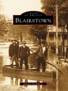 Blairstown ebook by Kenneth Bertholf Jr.
