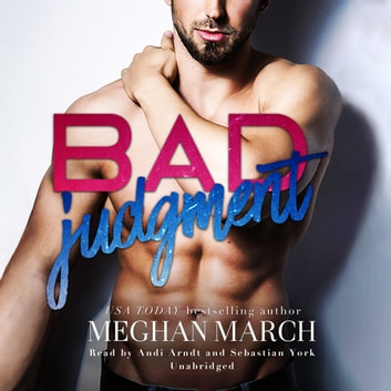 Bad Judgment audiobook by Meghan March