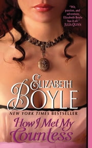 How I Met My Countess ebook by Elizabeth Boyle
