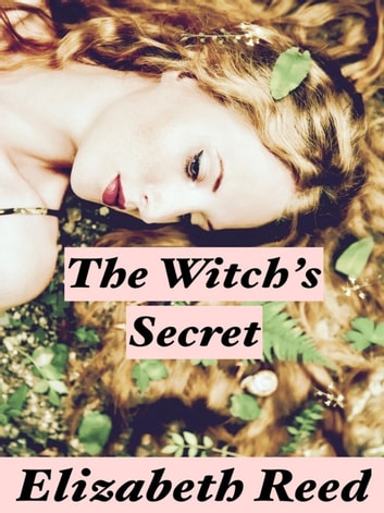 The Witch's Secret ebook by Elizabeth Reed