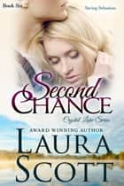 Second Chance ebook by Laura Scott