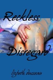 Reckless Disregard ebook by Lizbeth Dusseau