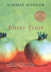 Bitter Fruit ebook by Achmat Dangor
