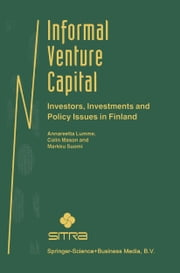 Informal Venture Capital - Investors, Investments and Policy Issues in Finland ebook by Annareetta Lumme,Colin Mason,Markku Suomi