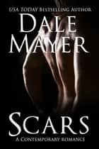 Scars ebook by Dale Mayer