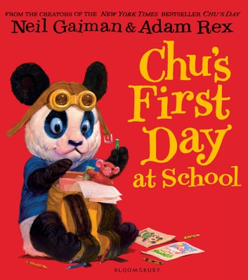 Chu's First Day at School eBook by Neil Gaiman