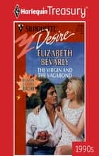 The Virgin And The Vagabond ebook by Elizabeth Bevarly