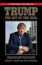 Trump: The Art of the Deal eBook par