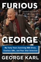 Ebook Furious George di George Karl,Curt Sampson