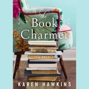 The Book Charmer audiobook by Karen Hawkins