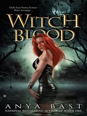 Witch Blood ebook by Anya Bast