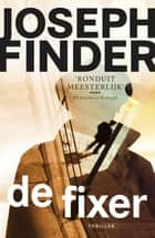 De fixer ebook by Pieter Janssens, Joseph Finder