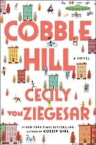 Cobble Hill - A Novel eBook by Cecily von Ziegesar