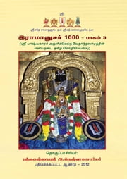 Ramanusar 1000: Volume III (Tamil) ebook by A. Krishnamachari