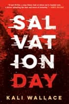 Salvation Day ebook by Kali Wallace