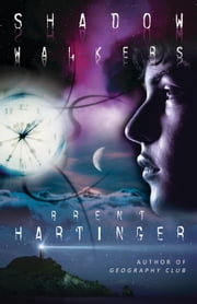 Shadow Walkers ebook by Brent Hartinger