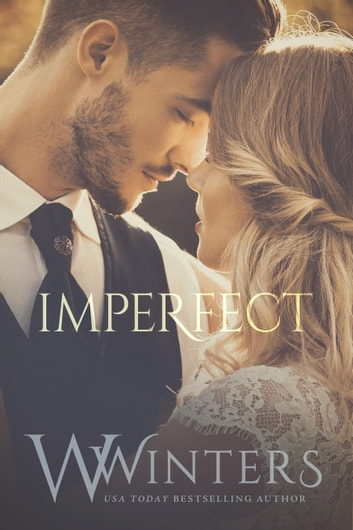 Imperfect - Imperfect Duet Book 1 ebook by W. Winters,Willow Winters