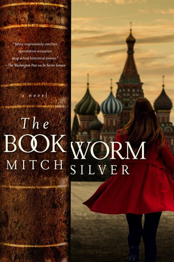 The Bookworm: A Novel ebook by Mitch Silver