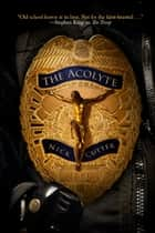 The Acolyte ebook by Nick Cutter