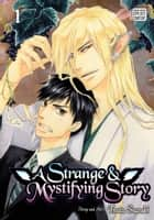 A Strange and Mystifying Story, Vol. 1 (Yaoi Manga) ebook by Tsuta Suzuki